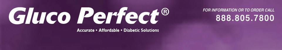 Gluco Perfect Blood Glucose Monitoring Systems 888.805.7800